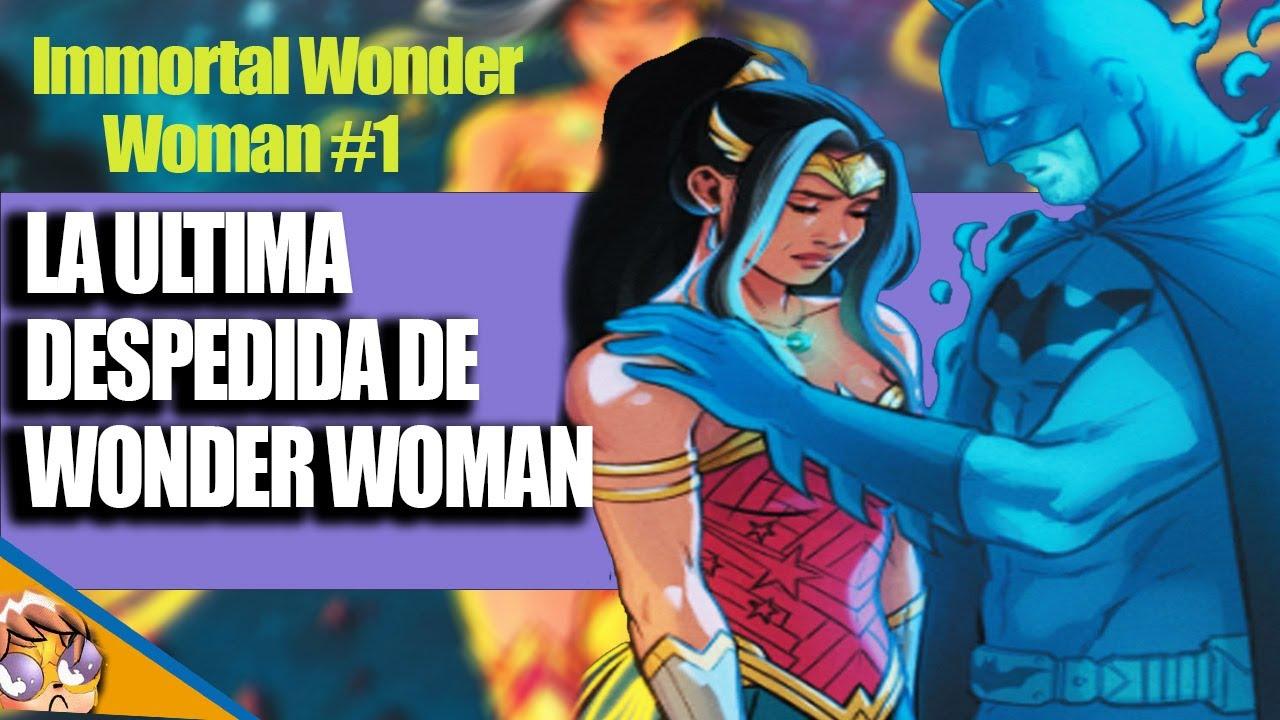 El Ultimo Adios de Wonder Woman – Future State: Immortal Wonder Woman #1 [VIDEO COMIC]