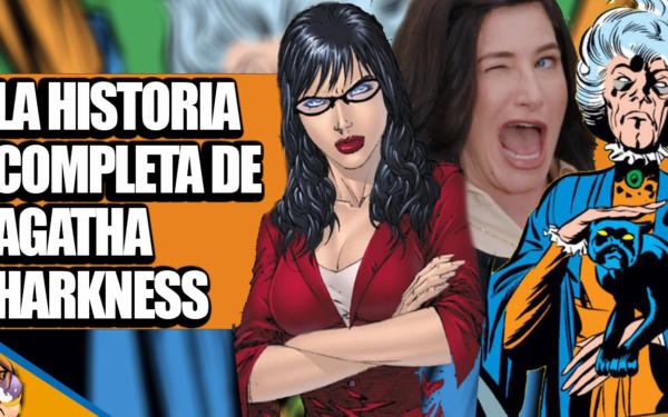 La Historia Completa de Agatha Harkness [VIDEO]