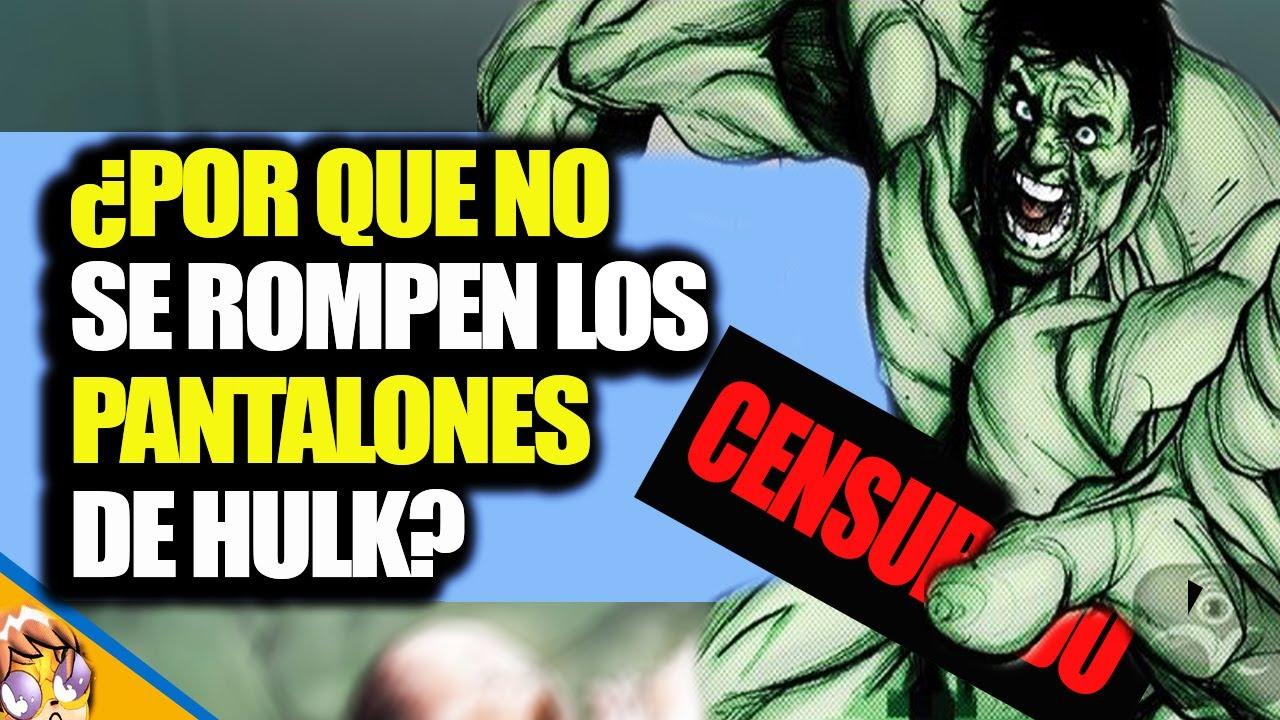 ¿Por Qué Los Pantalones de Hulk Nunca Se Rompen? [VIDEO]