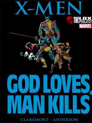 Leer X-Men Dios Ama El Hombre Mata / God Loves Man Kills