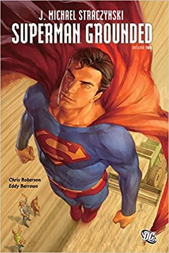 Leer Superman Grounded / Con los pies en la tierra Volumen 1 y 2 Online en el Español